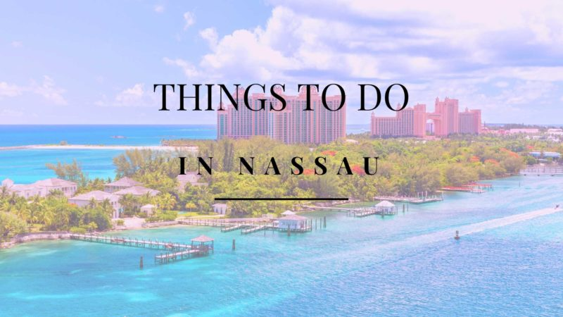 Top 10 Things to do in Nassau