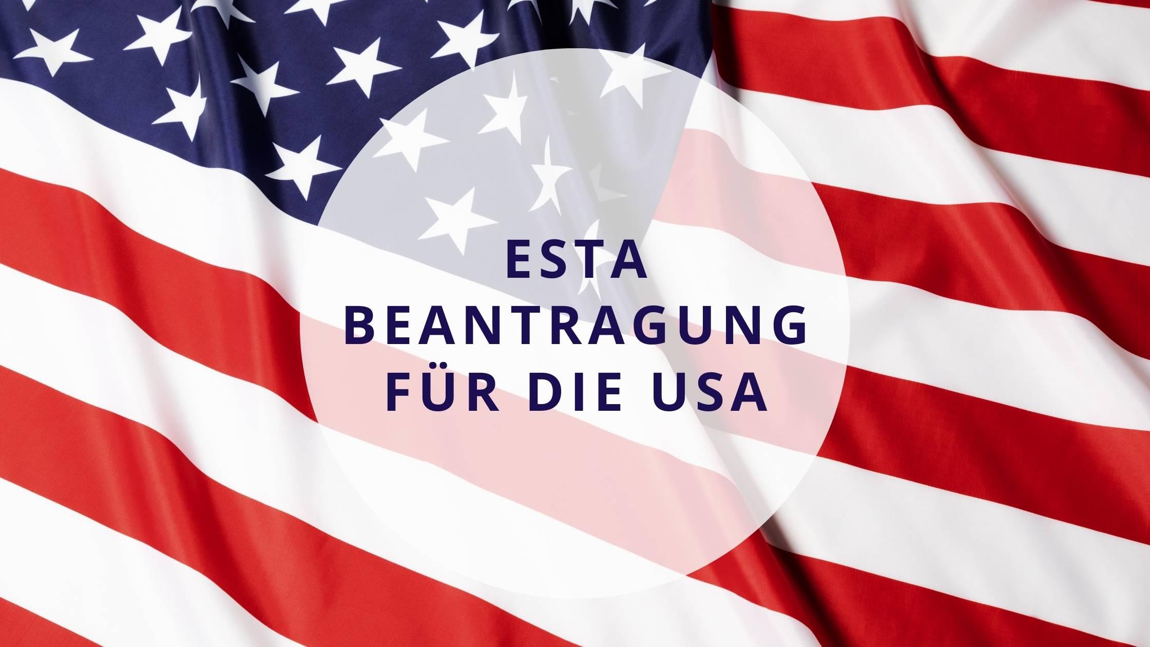 ESTA Beantragung für die USA