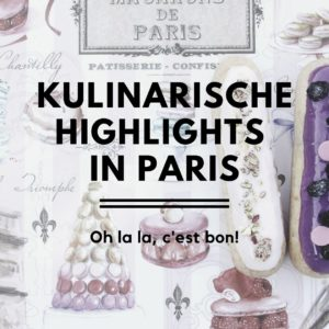Kulinarische Highlights in Paris