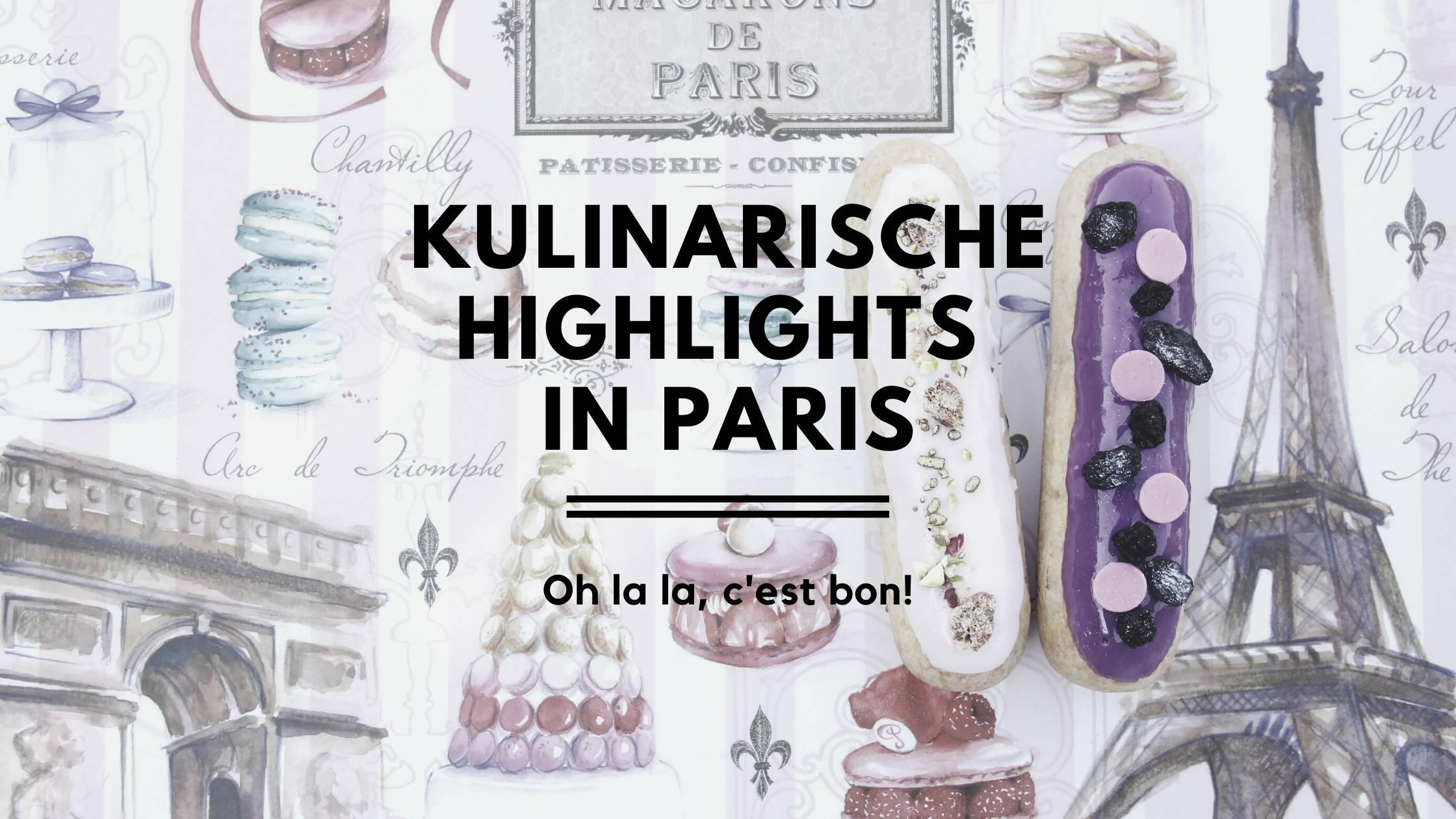 Kulinarische Highlights in Paris