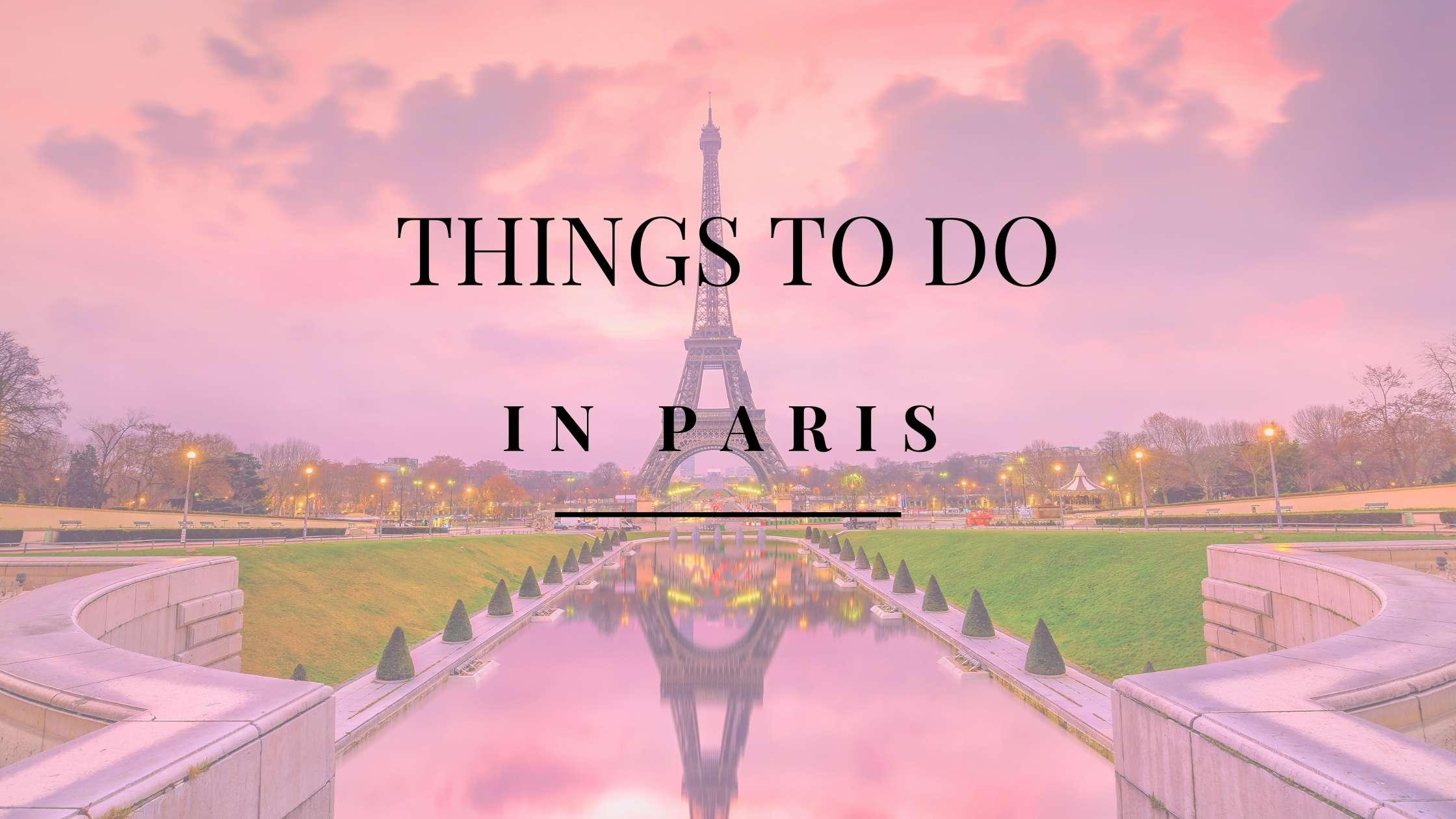 Top 10 Things to do in Paris