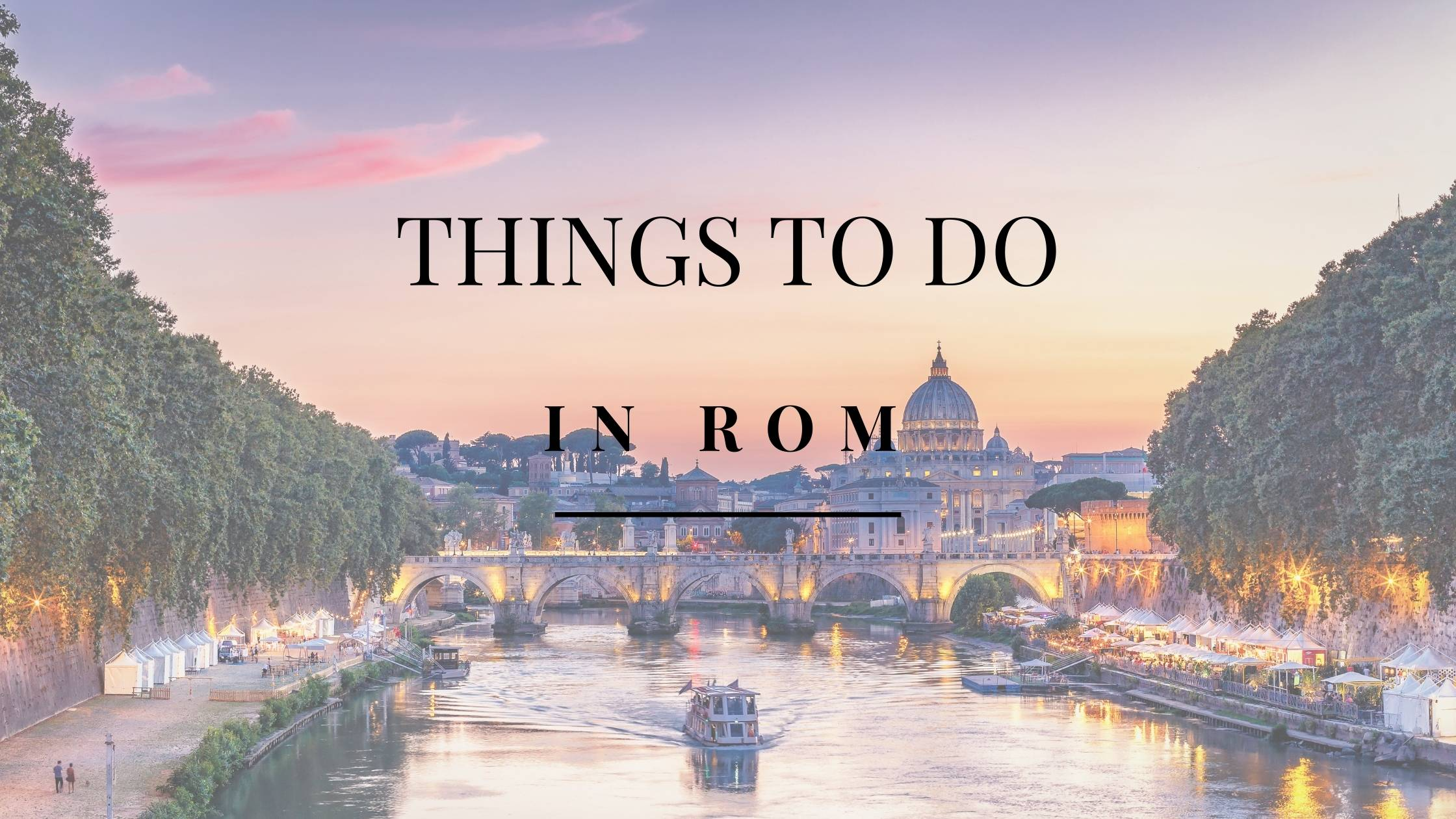 Top 10 Things to do in Rom