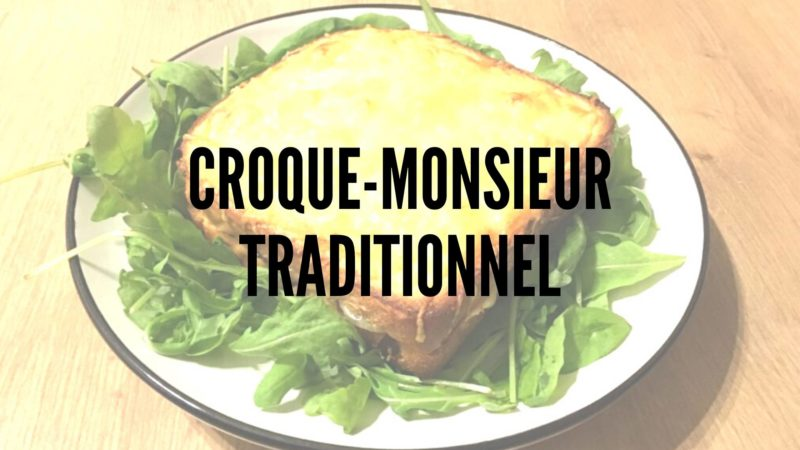 Chapitre I: Le Croque-Monsieur traditionnel