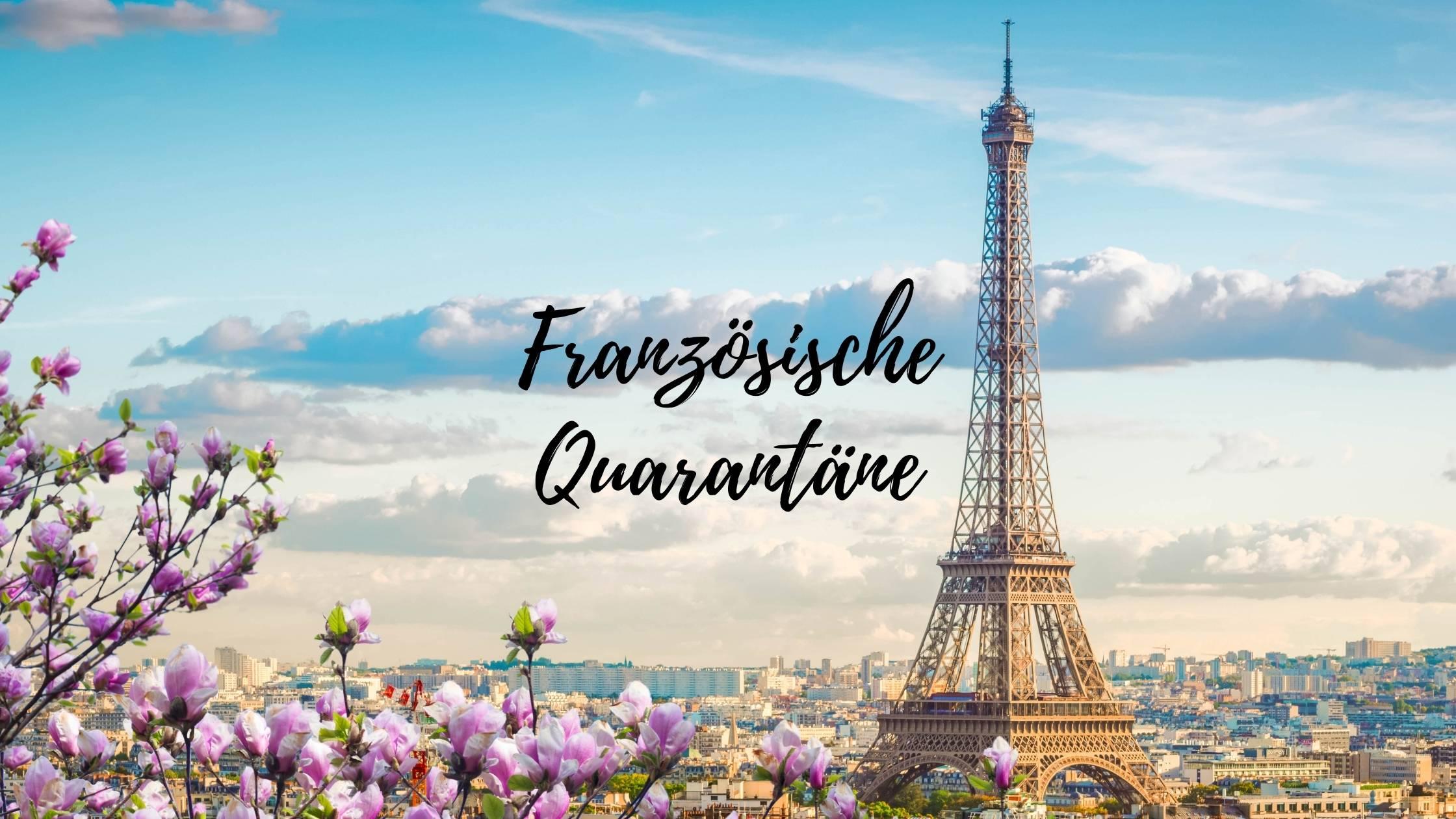 Französische Quarantäne