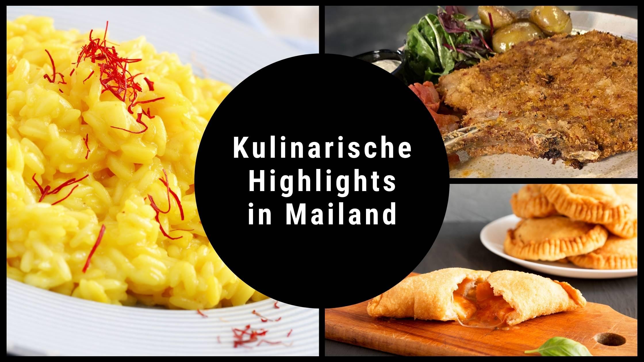 Kulinarische Highlights in Mailand
