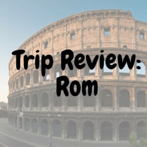 Trip Review: Rom